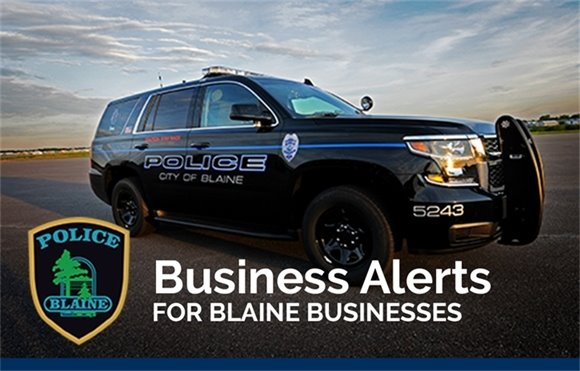 Business Alerts for Blaine Businesses