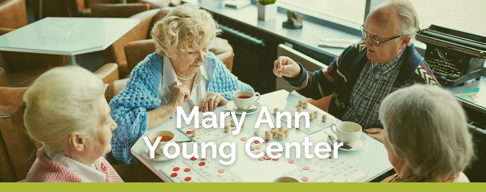 Mary Ann Young Center
